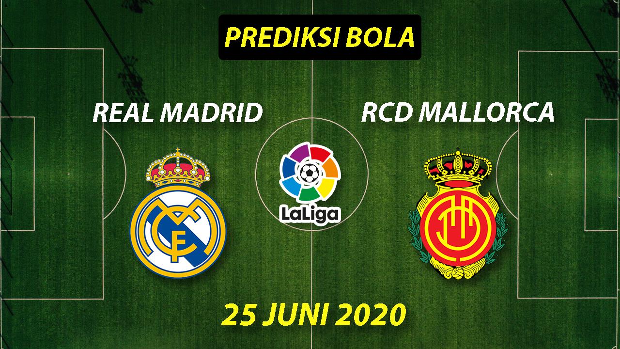 Photo of Prediksi Bola Real Madrid vs Mallorca 25 Juni 2020 La Liga