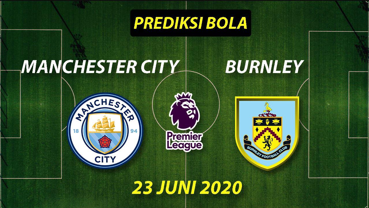 Photo of Prediksi Bola Manchester City vs Burnley 23 Juni 2020 Liga Premier Inggris
