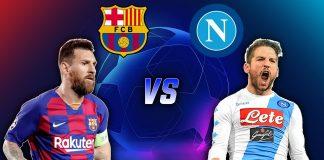 Prediksi Bola Barcelona vs Napoli 09 Agustus 2020, Leg Kedua Babak 16 Besar Liga Champions