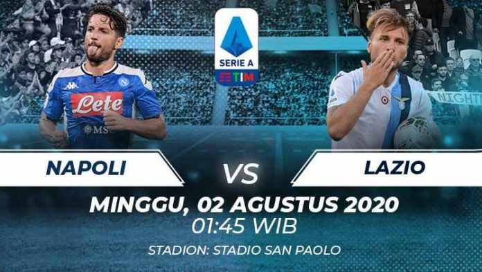 Prediksi Bola Napoli vs Lazio 02 Agustus 2020 Serie A
