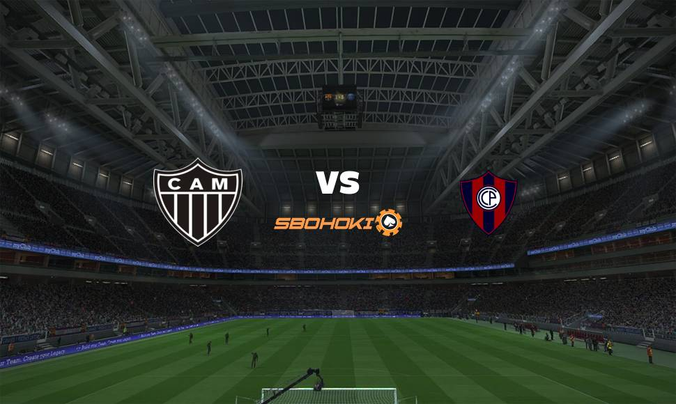 Live Streaming  Atlético-MG vs Cerro Porteño 4 Mei 2021