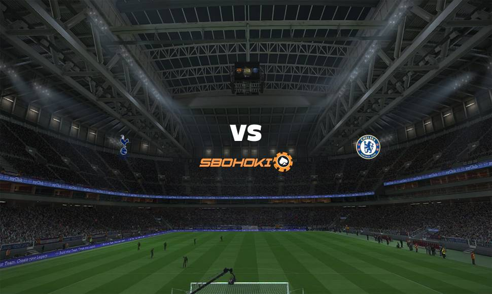 Live Streaming  Tottenham Hotspur vs Chelsea 5 Mei 2021