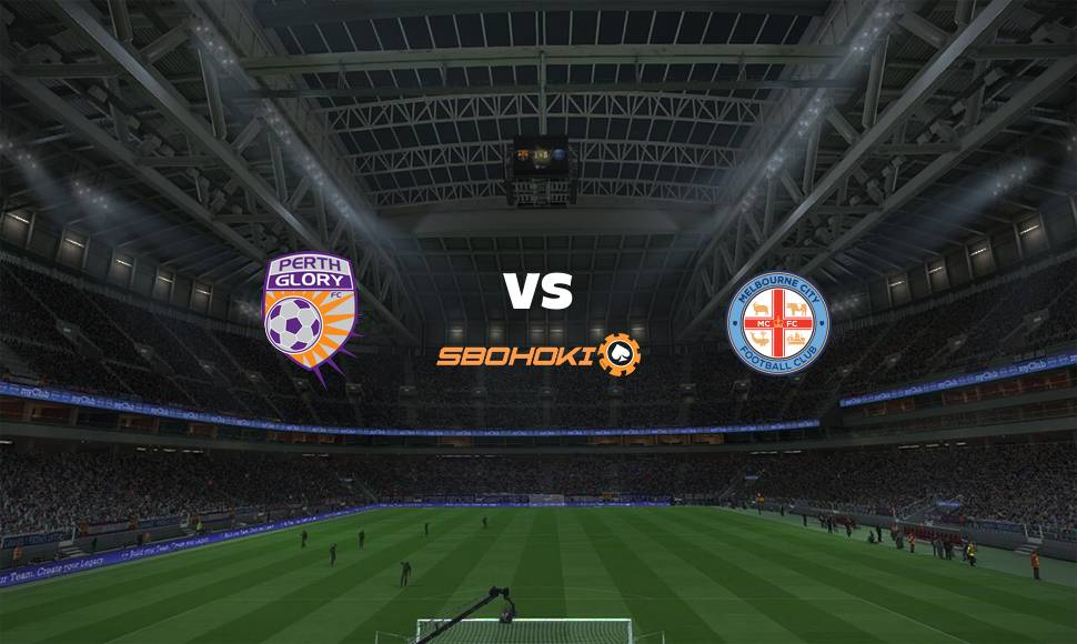 Live Streaming  Perth Glory vs Melbourne City FC 5 Mei 2021