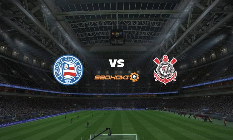 Live Streaming Bahia vs Corinthians 20 Juni 2021 1