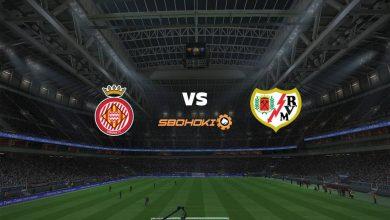 Live Streaming Girona vs Rayo Vallecano 20 Juni 2021 4