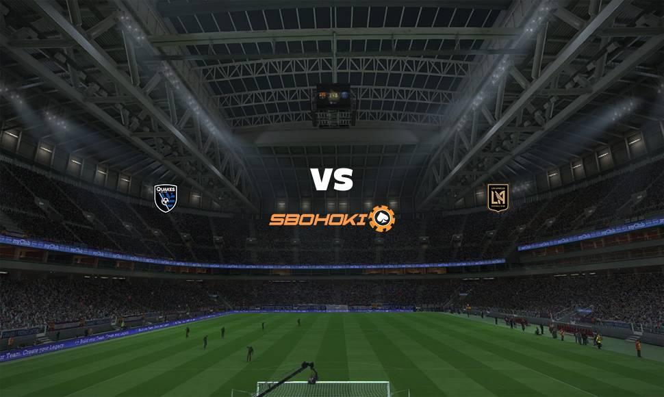 Live Streaming  San Jose Earthquakes vs Los Angeles FC 8 Agustus 2021